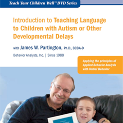 Introduction to Teaching Language to Children with Autism or Other Developmental Disabilities